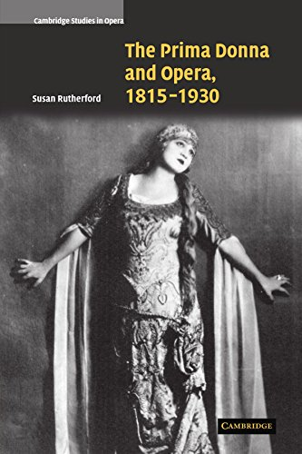 9780521121095: The Prima Donna and Opera, 1815-1930 Paperback (Cambridge Studies in Opera)