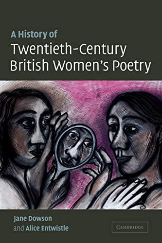 9780521121415: A History of Twentieth-Century British Women's Poetry