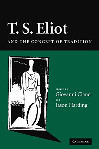 9780521121439: T. S. Eliot and the Concept of Tradition