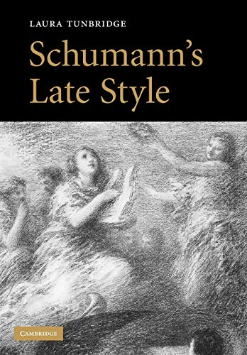 9780521121507: Schumann's Late Style