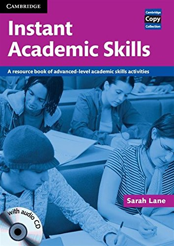 9780521121620: Instant Academic Skills with Audio CD: A Resource Book of Advanced-level Academic Skills Activities (Cambridge Copy Collection)
