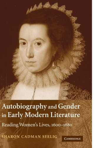 9780521121644: Autobiography and Gender in Early Modern Literature: Reading Women's Lives, 1600-1680