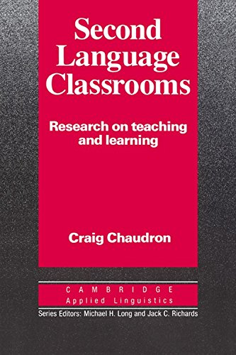 Second Language Classrooms (South Asia Edition): Chaudron