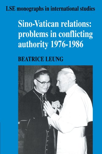 9780521122566: Sino-Vatican Relations: Problems in Conflicting Authority, 1976-1986 (LSE Monographs in International Studies)