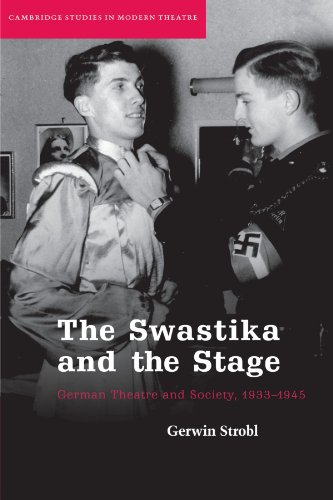 9780521122726: The Swastika and the Stage: German Theatre and Society, 1933-1945