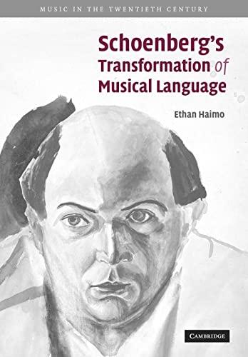 9780521122740: Schoenberg's Transformation of Musical Language (Music in the Twentieth Century)