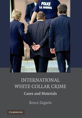 9780521122993: International White Collar Crime: Cases and Materials