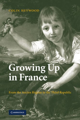 9780521123112: Growing Up in France: From the Ancien R�gime to the Third Republic