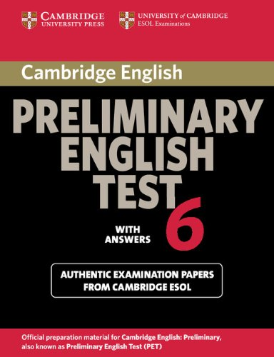 9780521123198: Cambridge Preliminary English Test 6 Student's Book with answers: Official Examination Papers from University of Cambridge ESOL Examinations (PET Practice Tests)