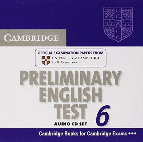 9780521123211: Cambridge Preliminary English Test 6 Audio CDs (2): Official Examination Papers from University of Cambridge ESOL Examinations