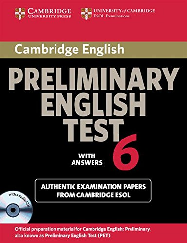 9780521123242: Cambridge Preliminary English Test 6 Self Study Pack (Student's Book with answers and Audio CDs (2)): Official Examination Papers from University of Cambridge ESOL Examinations (PET Practice Tests)
