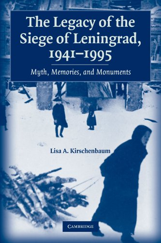 9780521123556: The Legacy of the Siege of Leningrad, 1941-1995: Myth, Memories, and Monuments
