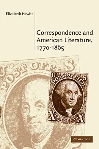 9780521123730: Correspondence and American Literature, 1770-1865 (Cambridge Studies in American Literature and Culture)