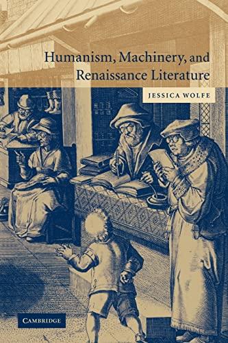9780521123761: Humanism, Machinery, and Renaissance Literature