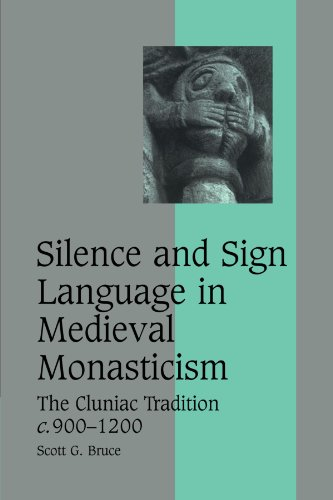 9780521123938: Silence and Sign Language in Medieval Monasticism: The Cluniac Tradition, c.900-1200 (Cambridge Studies in Medieval Life and Thought: Fourth Series)