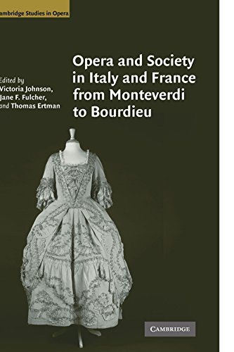 9780521124201: Opera and Society in Italy and France from Monteverdi to Bourdieu (Cambridge Studies in Opera)