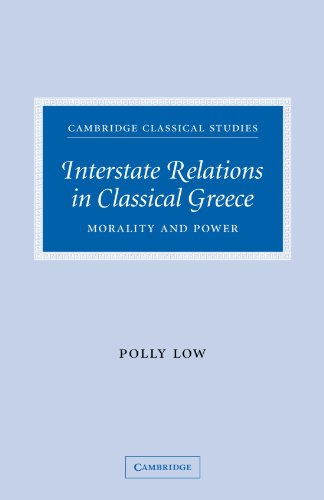 9780521124287: Interstate Relations in Classical Greece: Morality and Power (Cambridge Classical Studies)