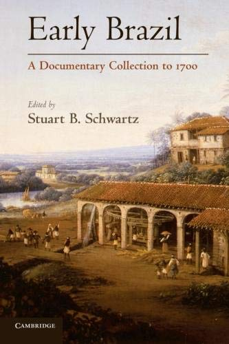 9780521124539: Early Brazil: A Documentary Collection to 1700