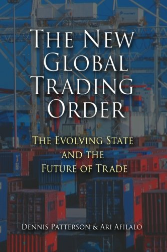 9780521124683: The New Global Trading Order: The Evolving State and the Future of Trade