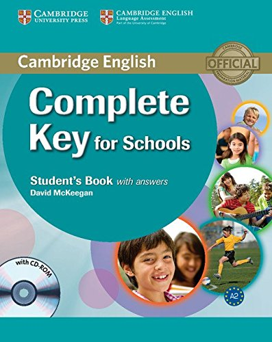 9780521124713: Cambridge english. Complete key for schools. Student's book. With answers. Con espansione online. Per le Scuole superiori. Con CD-ROM