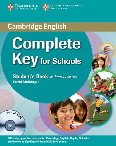 9780521124720: Complete Key for Schools Student's Pack (Student's Book without Answers with CD-ROM, Workbook without Answers with Audio CD)