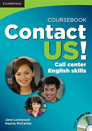 9780521124737: Contact Us! Coursebook with Audio CD: Call Center English Skills
