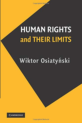 9780521125239: Human Rights and their Limits