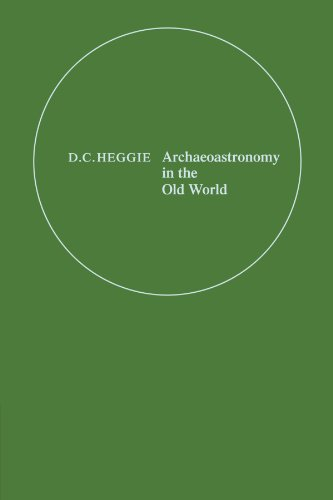 9780521125307: Archaeoastronomy in the Old World