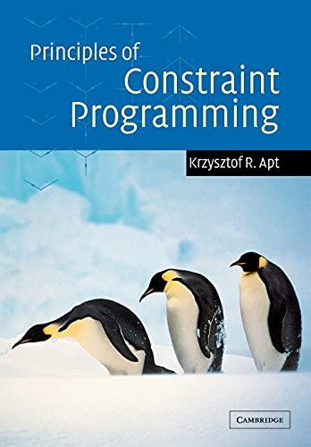 9780521125499: Principles of Constraint Programming