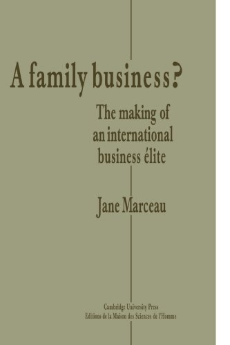9780521125550: A Family Business?: The Making of an International Business Elite