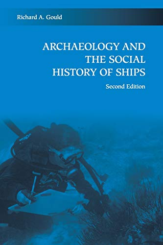 9780521125628: Archaeology and the Social History of Ships