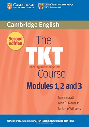 TKT Course Modules 1, 2 and 3: Williams, Melanie; Pulverness,