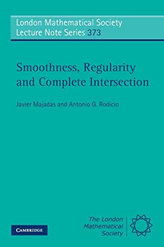 Smoothness, Regularity, and Complete Intersection: Javier Majadas, Antonio G. Rodicio
