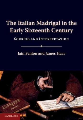9780521126090: The Italian Madrigal in the Early Sixteenth Century: Sources and Interpretation