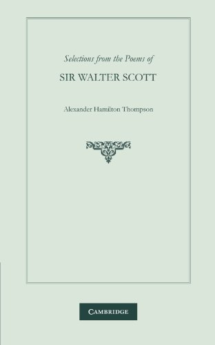 Selections from the Poems of Sir Walter Scott (English Romantic Poets) (0521126134) by W. Scott