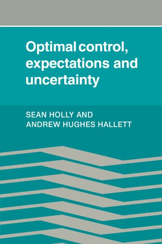 9780521126335: Optimal Control, Expectations and Uncertainty