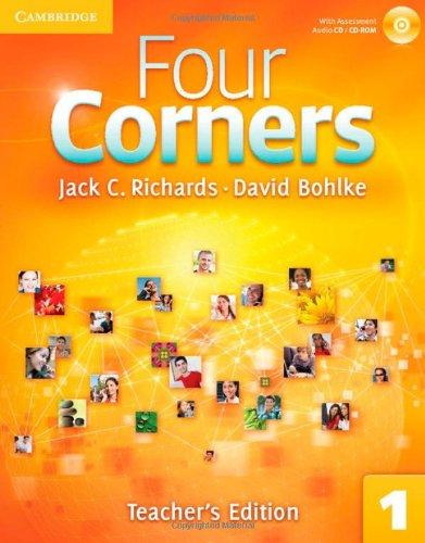 Four Corners Level 1 Teacher S Edition With Assessment Audio Cd Cd Rom 1 Cd Extra Cd Cd Rom 1 Spiral Bound By Jack C Richards David Bohlke Brand New 2011 Revaluation Books
