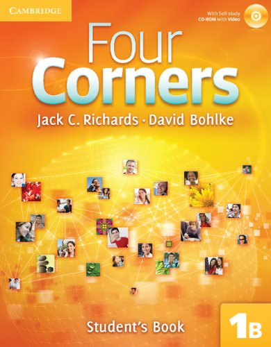 Four Corners 1B Student's Book B with Self-study CD-ROM: Richards, Jack C.; Bohlke, David