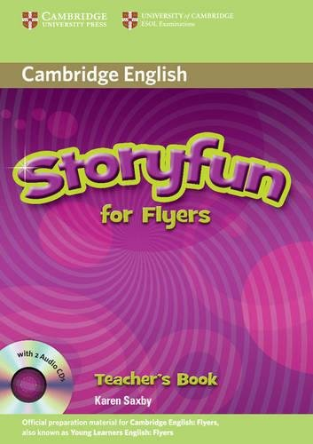 Storyfun for Flyers Teacher's Book with Audio CDs (2) (Book & Merchandise): Karen Saxby