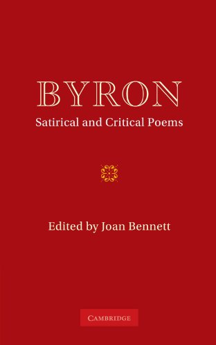 Byron: Satirical and Critical Poems: G. G. Byron, Joan Bennett (Editor)