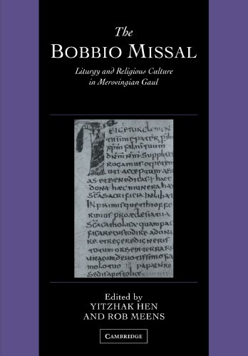 9780521126915: The Bobbio Missal: Liturgy and Religious Culture in Merovingian Gaul (Cambridge Studies in Palaeography and Codicology)