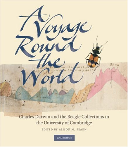 9780521127202: A Voyage round the World: Charles Darwin and the Beagle Collections in the University of Cambridge