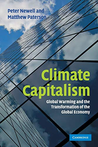 9780521127288: Climate Capitalism: Global Warming And The Transformation Of The Global Economy