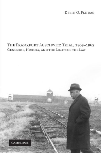 9780521127981: The Frankfurt Auschwitz Trial, 1963-1965: Genocide, History, and the Limits of the Law