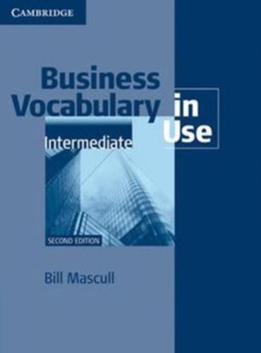 9780521128285: Business Vocabulary in Use Intermediate with Answers