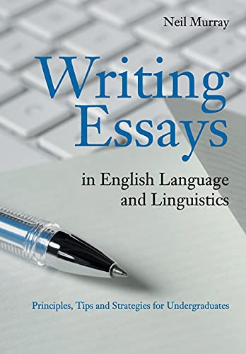 9780521128469: Writing Essays in English Language and Linguistics: Principles, Tips and Strategies for Undergraduates