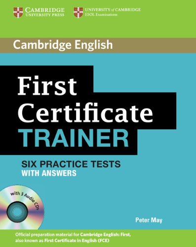 9780521128537: First certificate trainer. Practice tests with answers. Con 3 CD Audio. Per le Scuole superiori