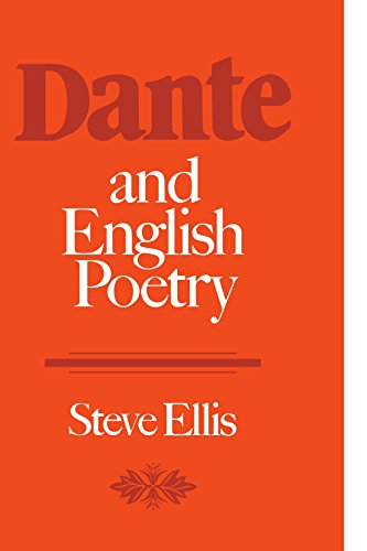 Dante and English Poetry: Shelley to T. S. Eliot (0521128668) by Steve Ellis