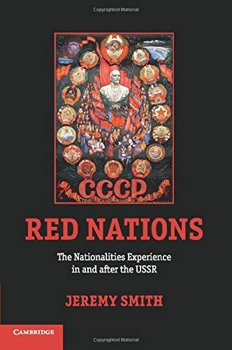 9780521128704: Red Nations: The Nationalities Experience in and after the USSR