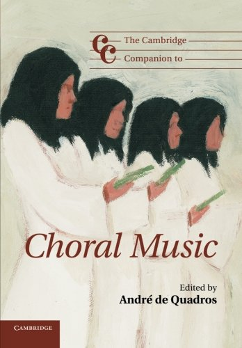 9780521128957: The Cambridge Companion to Choral Music Paperback (Cambridge Companions to Music)